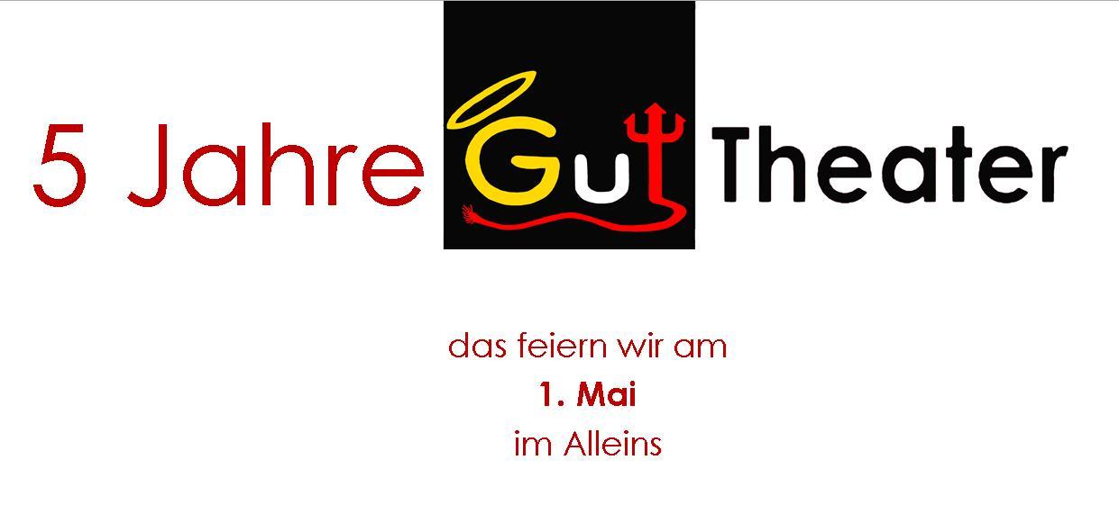 5 Jahre Gut-Theater Bild